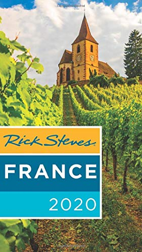Rick Steves France 2020 (Rick Steves Travel Guide)